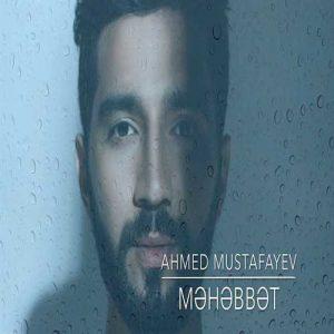 دانلود آهنگ ترکی احمد مصطفایو به نام محبت