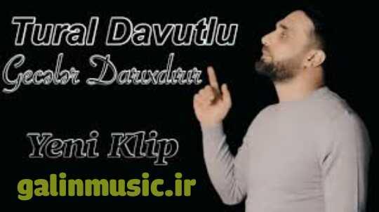 دانلود آهنگ ترکی تورال داوودلو به نام گجه لر داریخدیریر