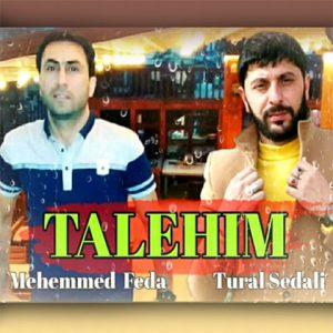 دانلود آهنگ ترکی تورال صدالی به نام طالعیم
