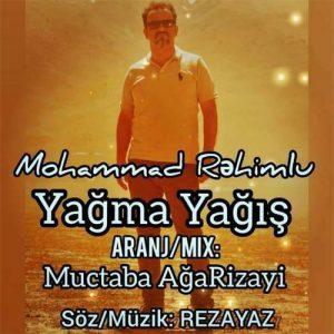 دانلود آهنگ ترکی محمد رحیملو به نام یاغما یاغیش