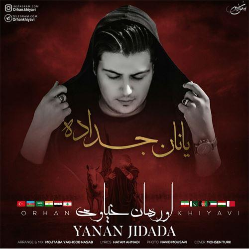 دانلود آهنگ ترکی اورهان خیاوی به نام یانان جداده