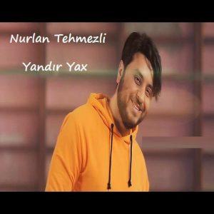 دانلود آهنگ ترکی نورلان تهمزلی بنام یاندیر یاخ