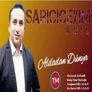 دانلود آهنگ ترکی عقیل ساری چیچییم بنام آلدادان دونیا