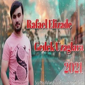دانلود آهنگ ترکی رافائل علیزاده بنام گدک اوزاقلارا