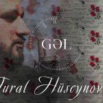 دانلود آهنگ ترکی تورال حسینوف به نام گل