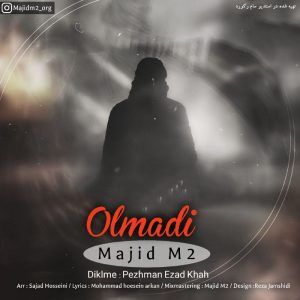 دانلود آهنگ ترکی مجید ام تو بنام اولمادی