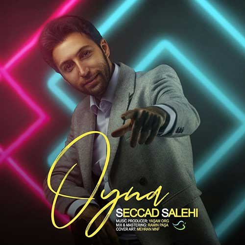 دانلود آهنگ ترکی سجاد صالحی بنام اوینا