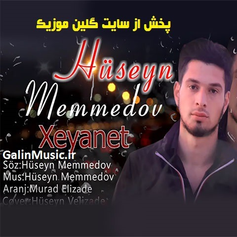 دانلود آهنگ ترکی حسین ممدوف بنام خیانت
