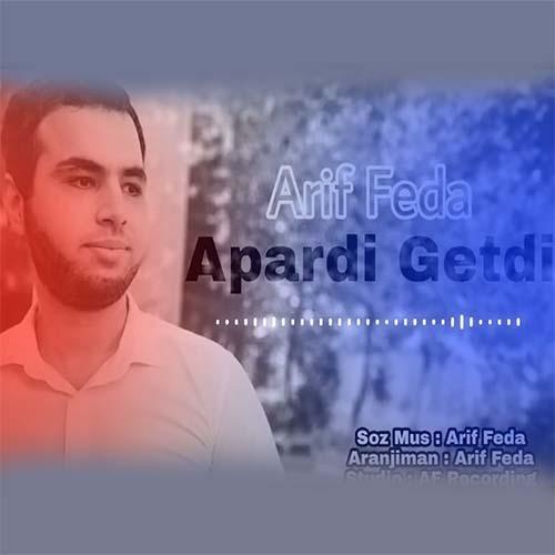 دانلود آهنگ ترکی عارف فدا بنام آپاردی گتدی