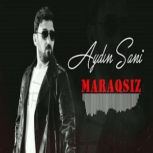 دانلود آهنگ ترکی آیدین سانی بنام ماراقسیز
